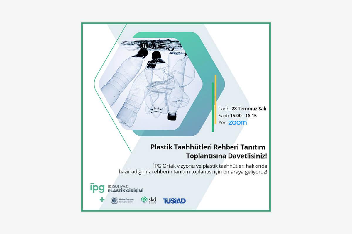"""İş Dünyası Plastik Girişimi """"Plastik Taahhütleri Rehberi""""ni İmzacılarına Tanıttı"""